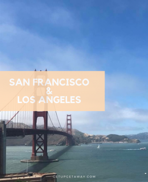 My Trip to San Francisco & Los Angeles