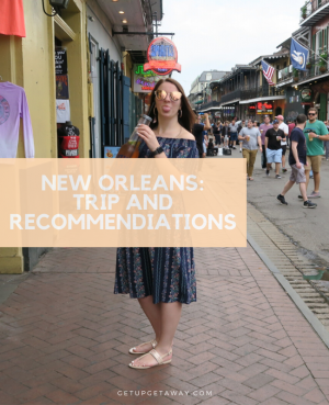 New Orleans Trip & Recommendations