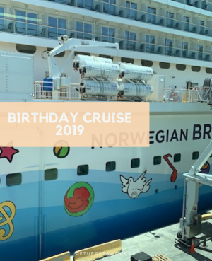Birthday Cruise 2019