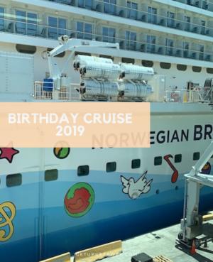 Birthday Cruise 2019