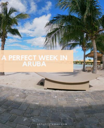 A Perfect Week in Aruba